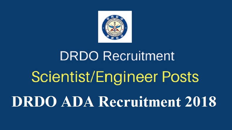 DRDO ADA Recruitment 2018
